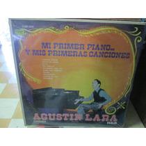 Agustin Lara / Mi Primer Piano 1 Disco Lp Nuevo ---
