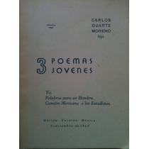3 Poemas Jovenes-carlos Duarte Moreno- Envío Gratis!