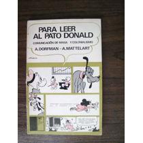 Para Leer Al Pato Donald - A. Dorffman Y A. Mattelart