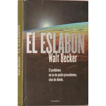 El Eslabón - Walt Becker