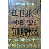 El Libro De Los Símbolos- Rudolf Koch- Envío Gratis!