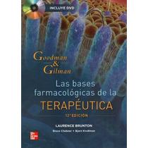 Goodman Y Gilman Farmacologia Y Terapeutica 12 Ed