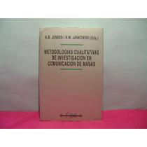 Metodologias Cualitativas De Investigacion En Com. De Masas