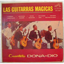 Cuarteto Dona-dio / Guitarras Magicas 1 Disco Lp Vinilo