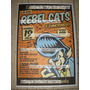 Rebel Cats Loop Club 2009!! Poster De Coleccion!!