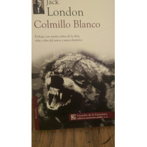 Colmillo Blanco Jack London Nuevo Original