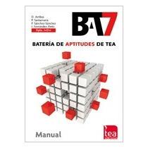 Bat-7, Batería Para La Evaluación De Aptitudes