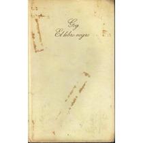 El Libro Negro. Gog. Giovanni Papini 1969 Pasta Dura (mdn)