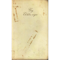 El Libro Negro. Gog. Giovanni Papini 1969 Pasta Dura