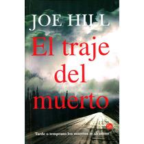 El Traje Del Muerto - Joe Hill / Punto De Lectura