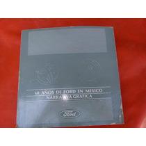 60 Años De Ford En Mexico Narrativa Grafica