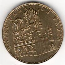 Medalla Catedral Notre Dame De Paris (2005) Francia