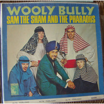 Rock Inter, Sam The Sham And The Pharaohs, Wooly Bully, Lp12