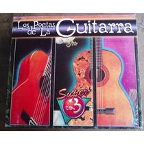 Los Poetas De La Guitarra Set De 3 Cds C/su Arte Orig . Mdn