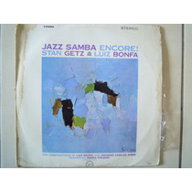 Stan Getz & Luiz Bonfa Lp Jazz Samba Encore! Feat Maria Tole