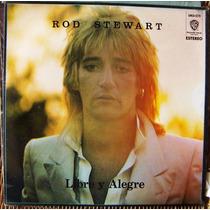 Rock Inter, Rod Stewart, Libre Y Alegre, Lp 12´, Mdn