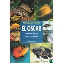 Libro Peces Oscar, Platys Y Plantas Acuaticas Dmm