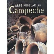 Arte Popular En Campeche.