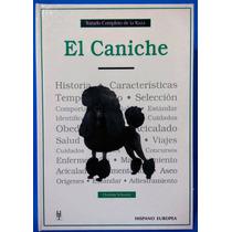 Libro Original Tratado Completo De La Raza El Caniche