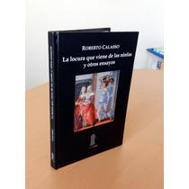 La Locura Que Viene De Las Ninfas - Roberto Calasso Au1