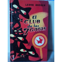 El Club De Las 7 Gatas. Leona Andrea. Umbriel