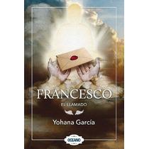 Francesco - El Llamado - Yohanna García - Envío Gratis Sp0