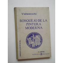 Bosquejo De La Pintura Moderna Valsecchi