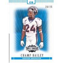 2007 Triple Threads Sapphire Champ Bailey 20/25 Cb Broncos