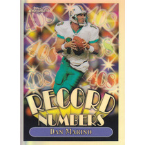 1999 Topps Chrome Refractor Record Numbers Dan Marino Qb