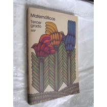 Libro Año 1986 , Matematicas Tercer Grado , 269 Paginas , M