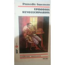 Cuadernos Mexicanos Sep Conasupo 10 Episodios Revolucionario