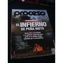 Revista Proceso - El Infierno De Peña Nieto #1981