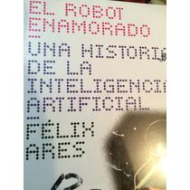 Inteligencia Artificial. El Robot Enamorado