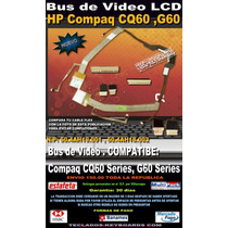 Cable Flex Bus De Video Hp G60 Hp Cq60 50.4ah18.002 50.4ah19