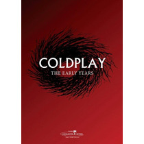 Dvd De Coldplay: The Early Years 2013