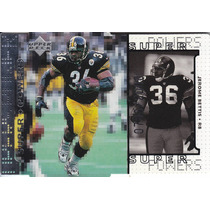 1998 Upper Deck Super Powers Silver Dc Jerome Bettis /2000