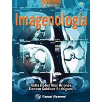 Imagenologia Con Acceso A Internet. Isbn9786074480849