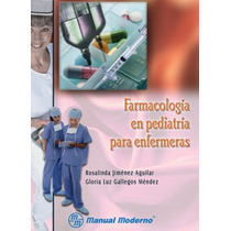 Farmacología En Pediatria Para Enfermeras. Elefante,libros