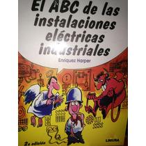 Abc De Las Instalaciones Electricas Industriales