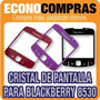 Cristal De Pantalla Para Blackberry 8530 En 3 Colores