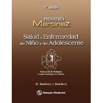 Salud Y Enfermedad Del Niño Y Del Adolescente. Medicina