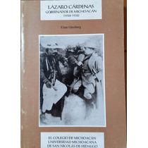 Lázaro Cárdenas,gobernador De Michoacán, E. Gonzberg,1999