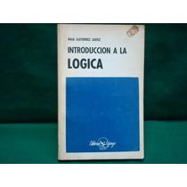 Raúl Gutiérrez Saénz, Introducción A La Lógica.