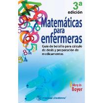 Matemáticas Para Enfermeras. Guía De Bolsillo Para Cálculo D
