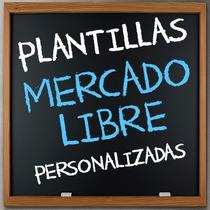 Plantillas Mercado Libre Personalizadas