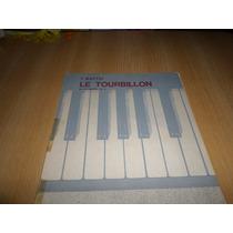 Vendo Partitura Le Tourbillon Vals De Concierto Piano Solo