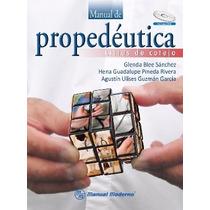 Ma-nual De Propedeutica. Listas De Cotejo. Incluye Dvd