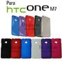 Funda + Mica Para Htc One M7 801e De Plastico O Tpu