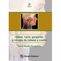 Oidos, Nariz, Garganta Y Cirugia De Cabeza Y Cuello