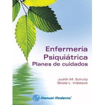 Pack 20 Libros Enfermeria Psiquiatrica (novedad). M.moderno